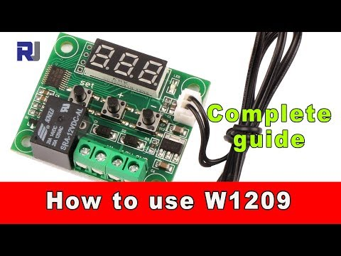 How to use W1209 Temperature relay controller and program the thermostat