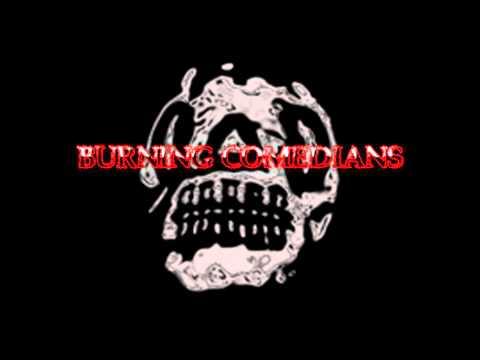 Burning Comedians - Ashes