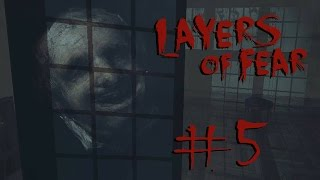 """FORM EMERGES"" Layers of Fear - Gameplay Walkthrough (Part 5)"