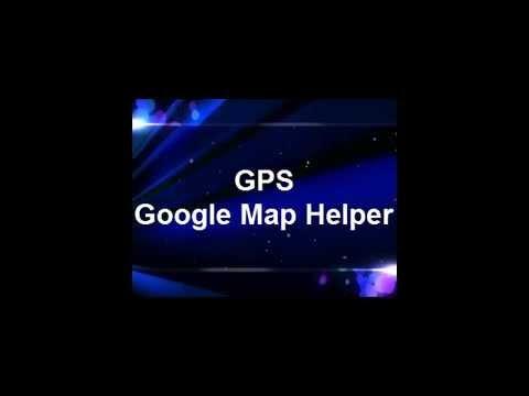 Video of GPS - Google Map Helper