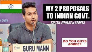 My 2 Proposals To Indian Govt.🇮🇳 For Health, Fitness & Sports