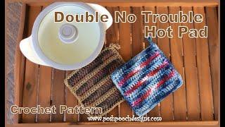 Double No Trouble Hot Pad Crochet Pattern #crochet #crochetvid