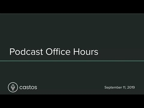 Podcast Office Hours by Castos: Edition 1