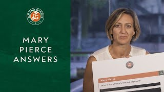 Mary Pierce Answers The Webs Most Asked Questions About Her | Roland-Garros