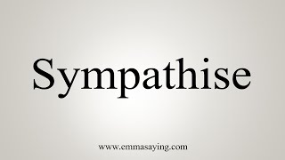 How To Say Sympathise