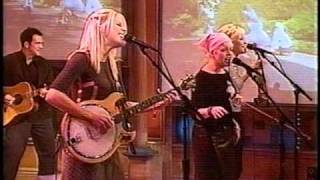 "Dixie Chicks - Rosie O'Donnell Show - ""Ready To Run"" (Live) - 1999"