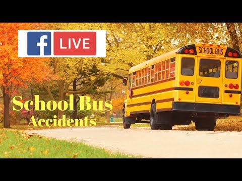Video - School Bus Accidents