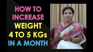 6 Food Habits To Gain Weight 4 - 5 KGs  in a Month