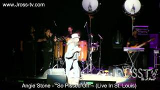 "James Ross @ Angie Stone - ""So Pissed Off"" - www.Jross-tv.com - (St. Louis)"