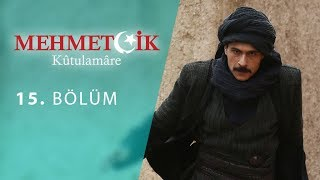 Mehmetcik Kutul Amare (Kutul Zafer) episode 15 with English subtitles