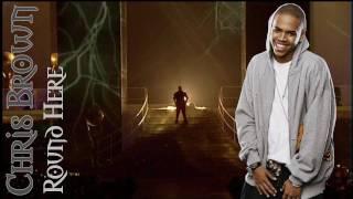 Chris Brown - Round Here (+Lyrics)