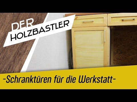 Schranktür für die Werkstatt mit Rahmen und Füllung selber bauen