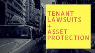 Tenant Lawsuits and Asset Protection Webinar featuring Steven C. Williams