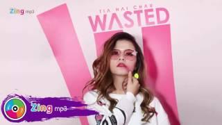 Wasted - Tia Hải Châu (Album)