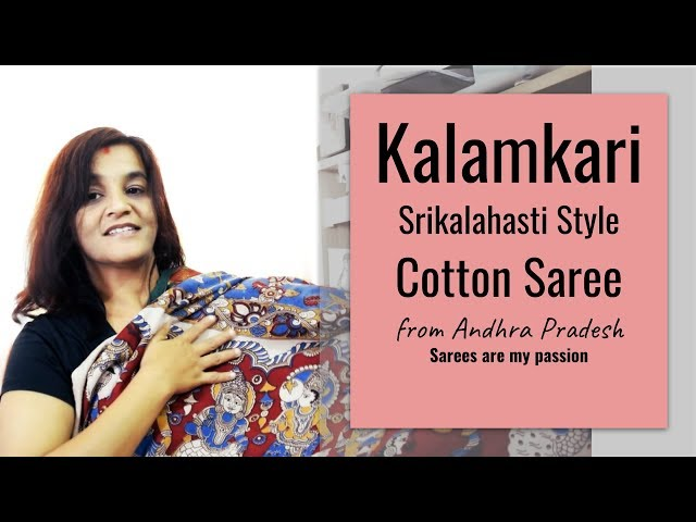 37 Kalamkari Srikalahasti Style Cotton Saree from Andhra Pradesh || Sarees are my passion