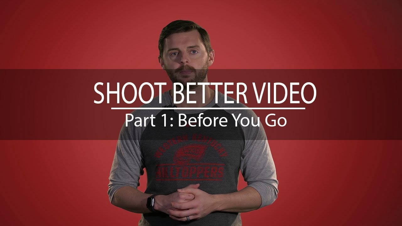 Video 1: Before You Go Video Preview