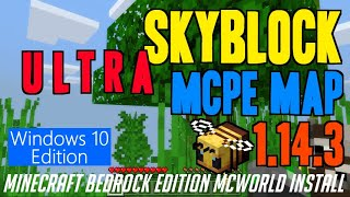 How to get Skyblock in MCPE 1.14.3 - download install Ultra Skyblock Map 1.14.3 in Windows10 Edition