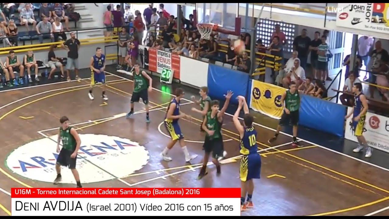 DENI AVDIJA (´01) Maccabi Tel Aviv. Futuro NBA. Con 15 años  en Torneo Cadete-U16M  Sant Josep 2016 (BasketCantera.TV)