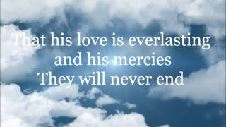 God is good all the time - Don moen HD Lyric Video