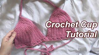 Crochet Bralette Cups Tutorial for Beginners