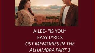"""Ailee - """"Is You"""" Easy Lyrics OST Memories Of The Alhambra Part3"""