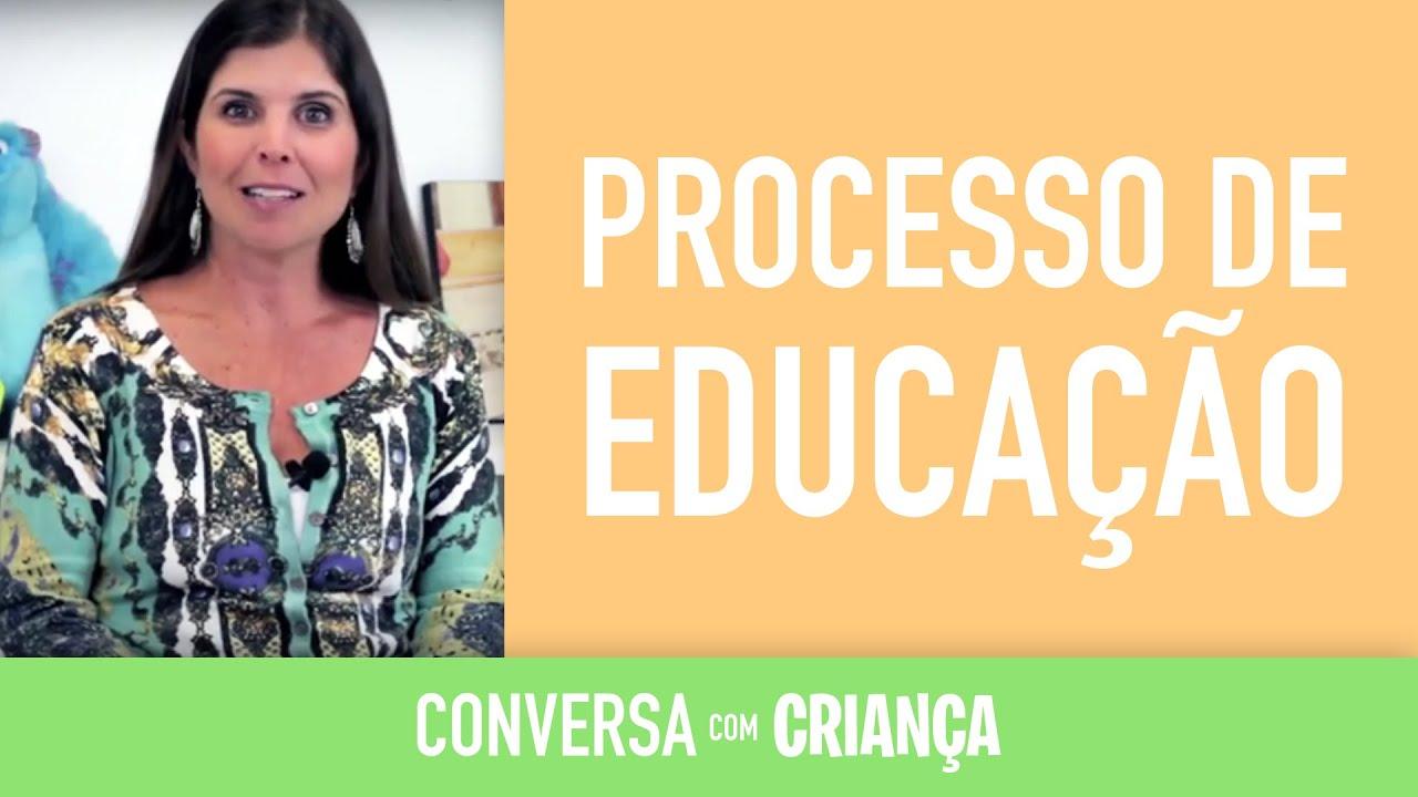 Processo de Educação | Conversa com Criança