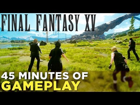 Final Fantasy XV — First 45 Minutes of SPOILER-FREE Gameplay!