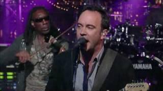 Late Show Dave Matthews Band Why I am