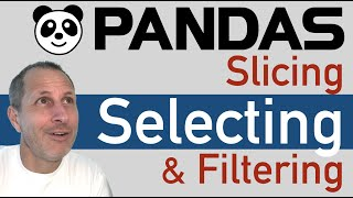 Python Pandas: Select, SLICE & FILTER Data rows & columns by Index or Conditionals