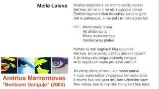 """Video thumbnail of """"Andrius Mamontovas - Meilė Laisva"""""""