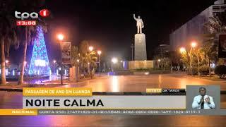 Passagem de ano em Luanda – Noite calma