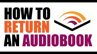 How To Return An Audible Audiobook