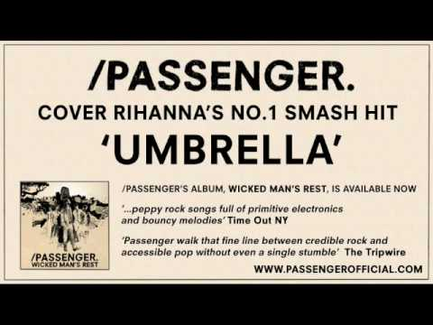 Passenger | Umbrella (Rihanna cover)