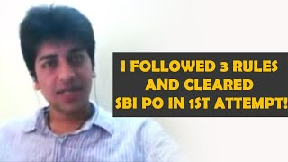 I Followed 3 Rules and cleared SBI PO in 1st attempt!