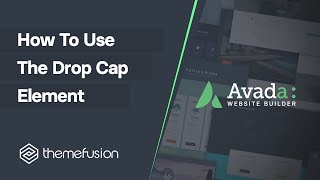 How To Use The Drop Cap Element