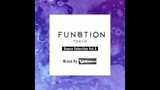 Funktion Tokyo Dance Selection Vol.5 Mixed By Samehada