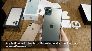 Apple iPhone 11 Pro Max Unboxing und erster Eindruck