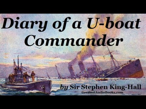 DIARY OF A U-BOAT COMMANDER - FULL AudioBook | Greatest Audio Books