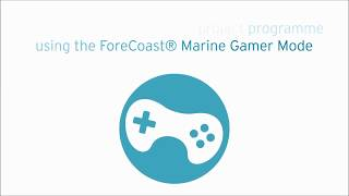 Demonstration Video: See how the ForeCoast® Marine Gamer Mode can help you