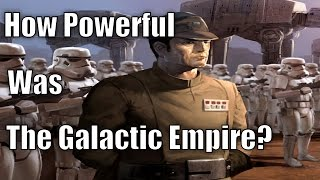 How Powerful Was The Galactic Empire?