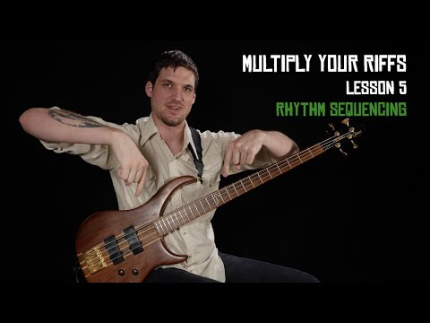 Rhythm Sequencing - Multiply Your Riffs (5/6)