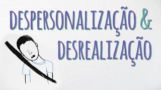 Saiba as Diferenças Entre Despersonalização e Desrealização