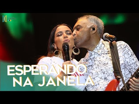 Gilberto Gil convida: Anitta - Esperando na Janela   Festival Combina MPB