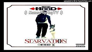 Ace Hood  - Famous Girl  | Starvation 2 ( Mixtape )