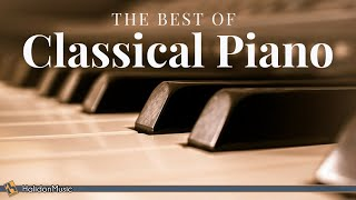The Best of Classical Piano: Chopin, Mozart, Beethoven, Debussy...