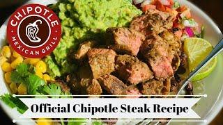Chipotle's Official Steak Recipe / Chipotle Burrito Bowl/ Chipotle Copycat Steak