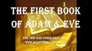 First Book of Adam & Eve - Entire Book