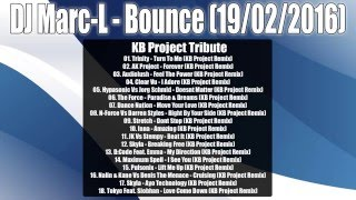 Dj Marc-L - KB Project Tribute Mix - 19/02/2016