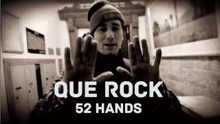 Que Rock - 52 Hands