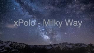 xPolo - Milky Way